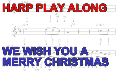 Harmonica harmonica tabs merry christmas : Harmonica Play Along: We Wish You A Merry Christmas + free harp tab