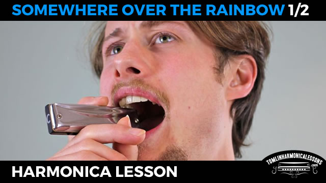 Harmonica harmonica tabs over the rainbow : Somewhere over the rainbow blues harmonica lesson on a C harmonica ...